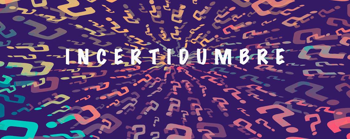 incertidumbre-01