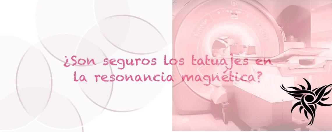 seguridad.tatuajes.resonancia